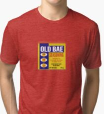 Old Bay or Old Bae?? For lovers of Old Bay Tri-blend T-Shirt