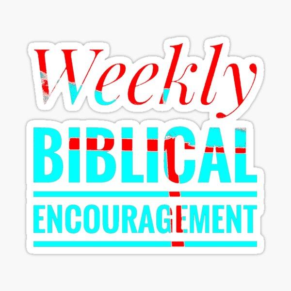 Weekly Biblical Encouragement first logo Sticker