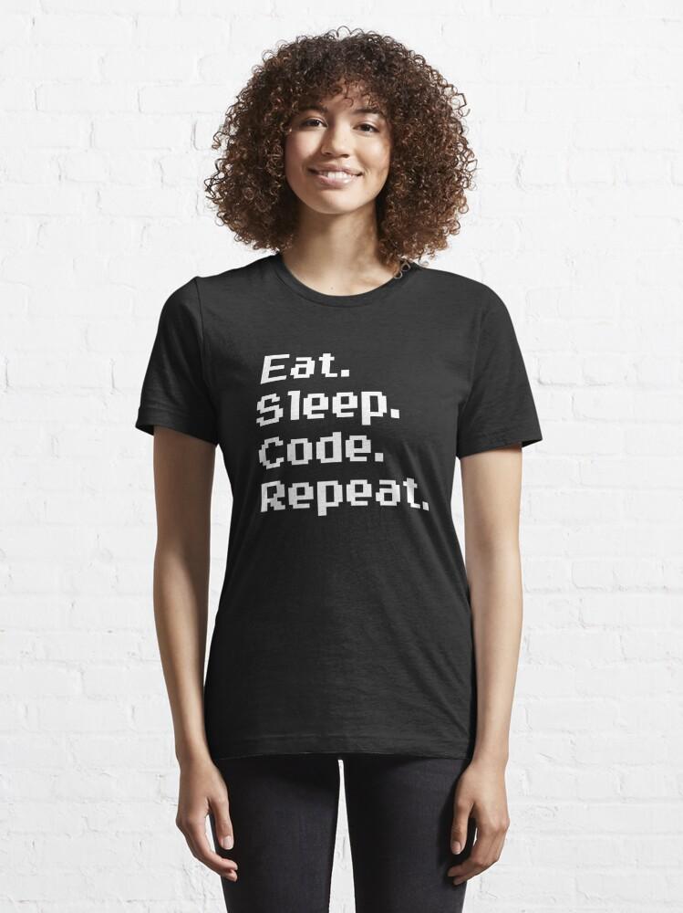 Alternate view of Eat. Sleep. Code. Repeat. Essential T-Shirt