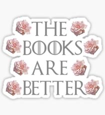 The Books Are Better Sticker