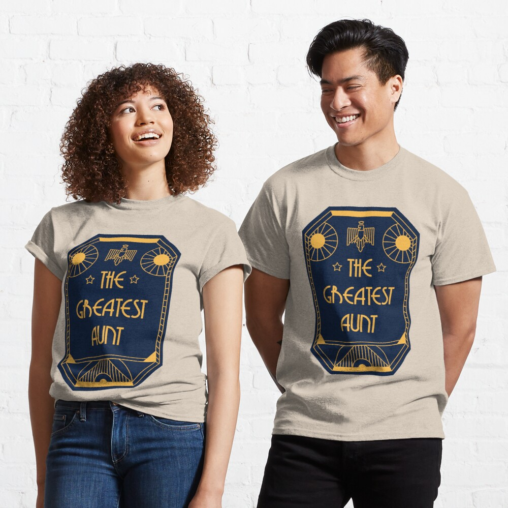 The Greatest Aunt - Art Deco Medal of Honor Classic T-Shirt