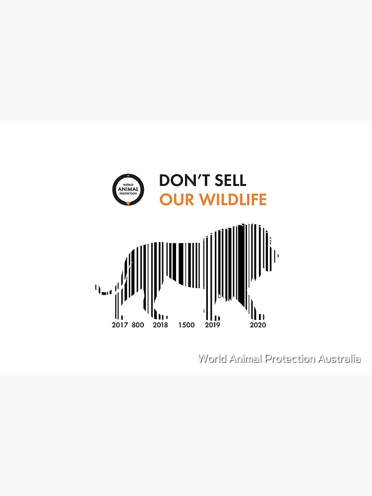 Lion - Don't sell our wildlife by WorldAnimal