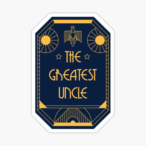 The Greatest Uncle - Art Deco Medal of Honor Sticker