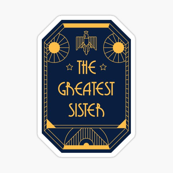 The Greatest Sister - Art Deco Medal of Honor Sticker