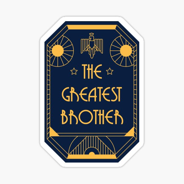 The Greatest Brother - Art Deco Medal of Honor Sticker