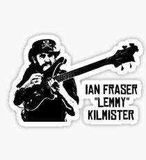 """IAN FRASER """"LEMMY"""" KILMISTER Sticker"""