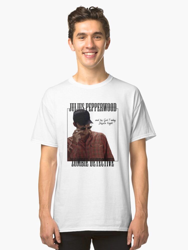 JULIUS PAPPERWOOD ZOMBIE DECTECTIVE Classic T-Shirt Front