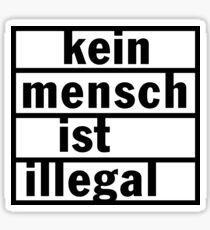 Kein Mensch ist illegal Sticker