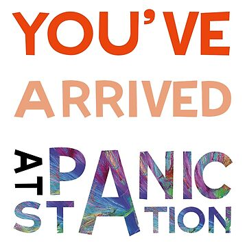 You've Arrived At Panic Station de diegopc5