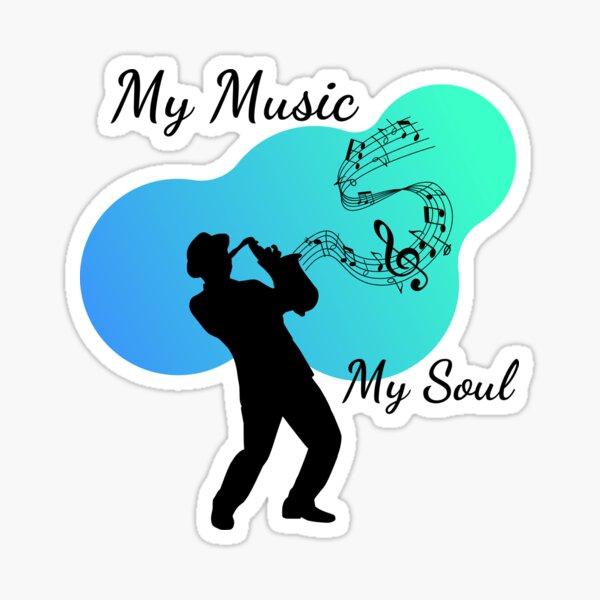 My Music My Soul Sticker