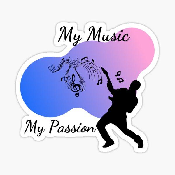 My Music My Passion Sticker