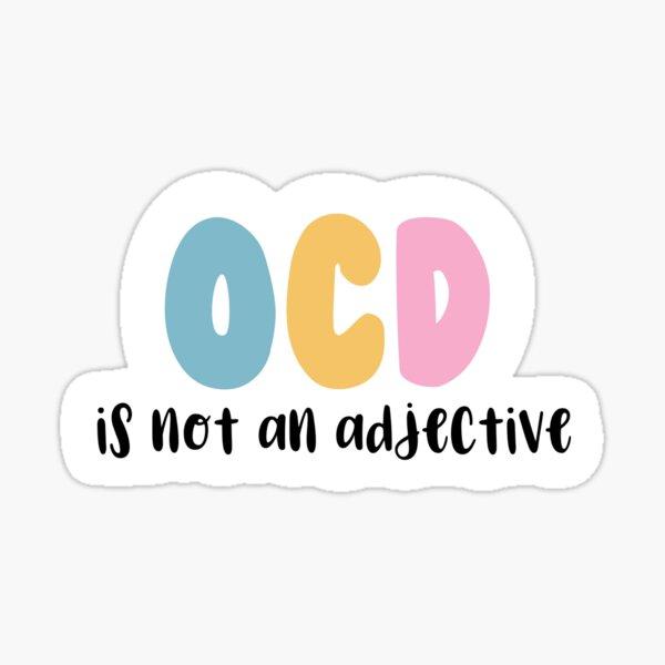 ocd is not an adjective sticker Sticker