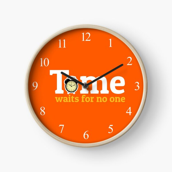 'Time Waits For No One - Orange' Clock by tw2us