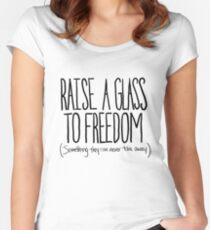 Erhebe ein Glas Tailliertes Rundhals-Shirt