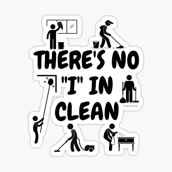 No I In Clean Fun Housekeeping Humor With Cleaning Supplies Sticker