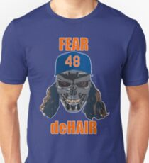 Fear deHair (w/ Orange Lettering) Unisex T-Shirt