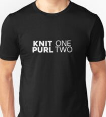 Knit One Purl Two - Funny Knitting Gift T-Shirt T-Shirt