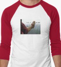 Talk to the Hand - Giant Lumberjack Statue Hand Sarcasm Humor T-Shirt
