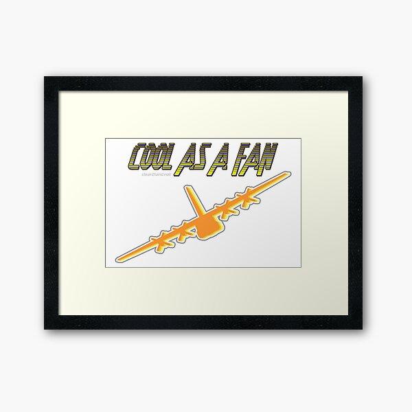 Cool as a Fan  C-130 Framed Art Print