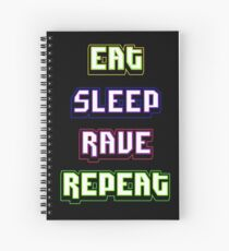 Cuaderno de espiral (BESTSELLER) Eat Sleep Rave Repeat