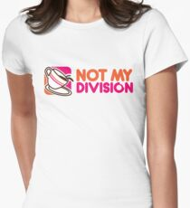 Not My Division T-Shirt