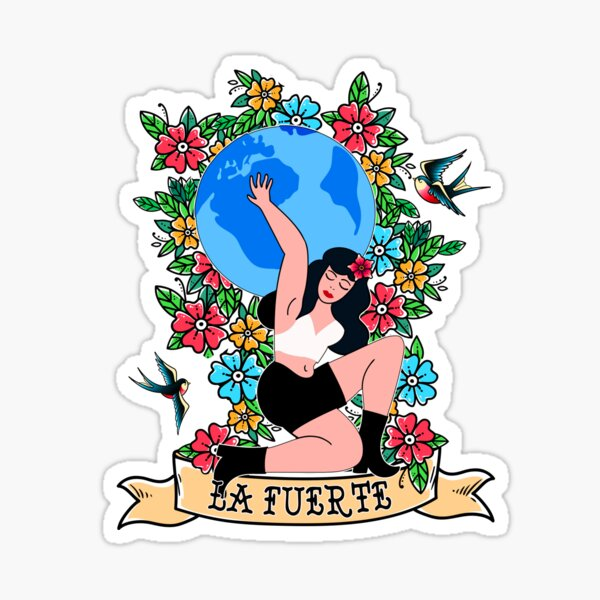 La Fuerte Beautiful Floral Inspirational Strong Mexican Mujer Latina Sticker