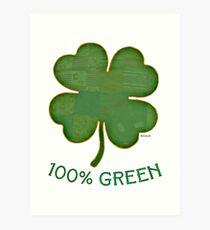 Irish Shamrock - 100% Green Art Print