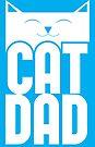 Cat Dad by Adam Grey