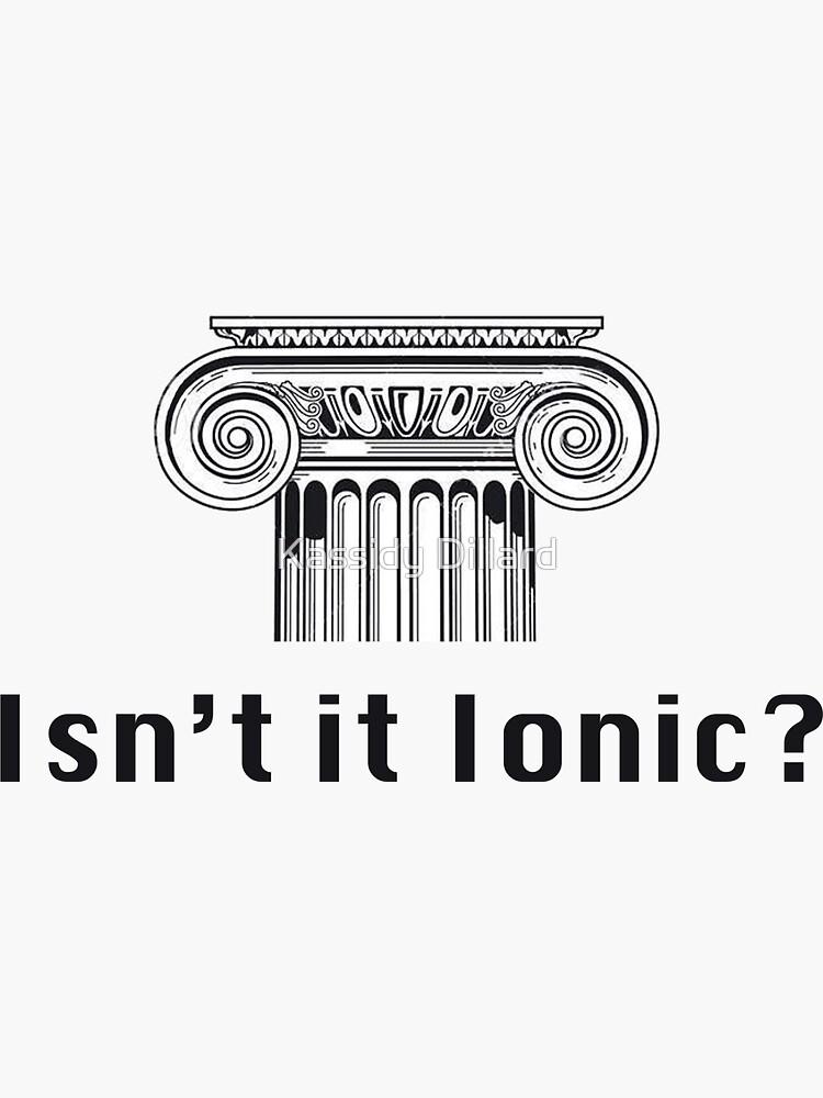 Isn't it Ionic by kasdillard