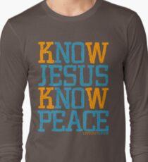 Know Jesus Know Peace No Jesus No Peace Long Sleeve T-Shirt