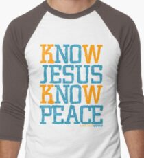 Know Jesus Know Peace No Jesus No Peace Men's Baseball ¾ T-Shirt