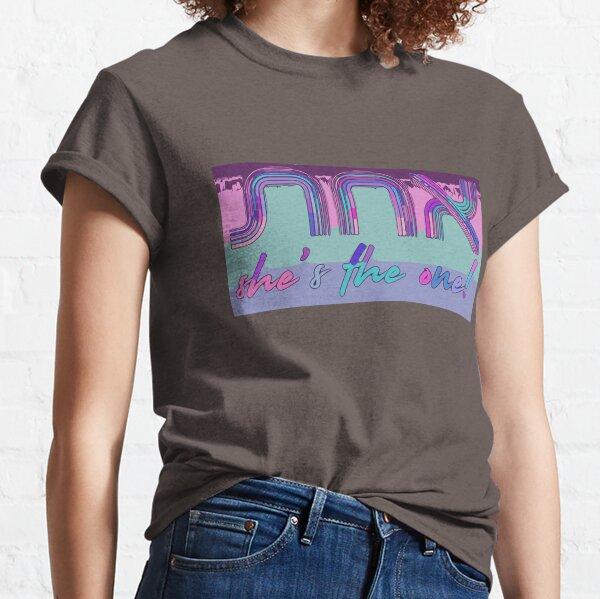 She's the one! [aqua, pink, blue] Classic T-Shirt