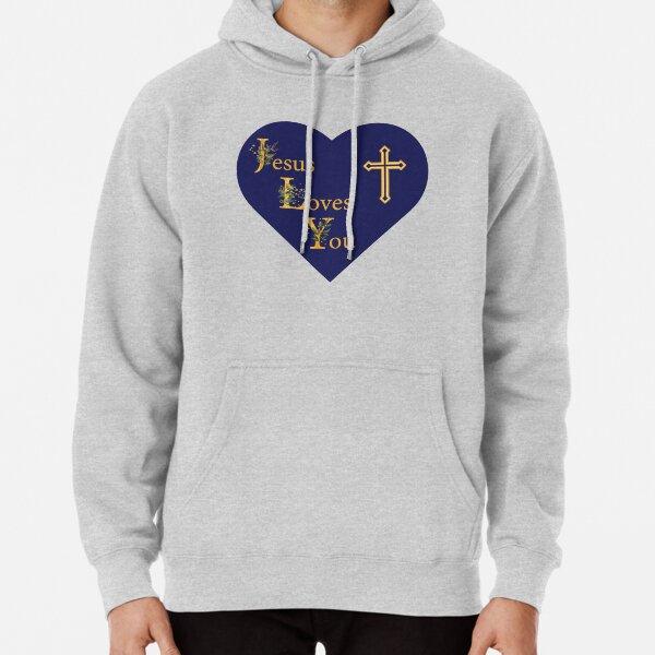 Jesus Loves You Pullover Hoodie
