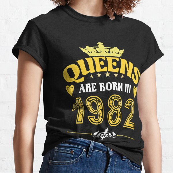 Queens Are Born In 1982 Classic T-Shirt