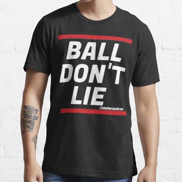 Ball Don't Lie BBP Essential T-Shirt