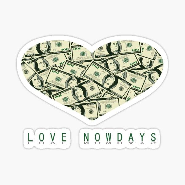 Valentine Parody | Love nowdays Sticker