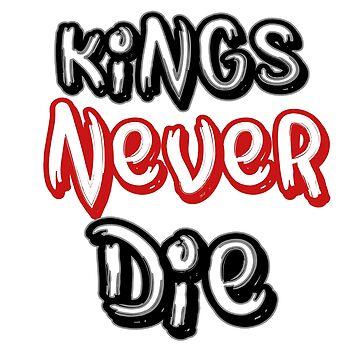 Kings NEVER The by Hyukoa