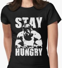 Stay Hungry Women's Fitted T-Shirt