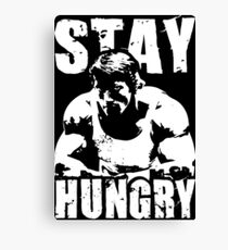 Hungrig bleiben Leinwanddruck