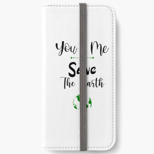 Valentine's Day You & Me Save the Earth iPhone Wallet