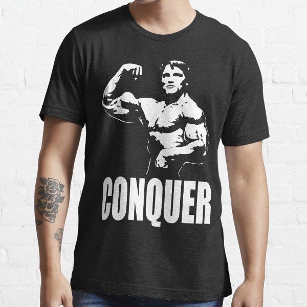 CONQUER (Arnold Single Bicep Flex) Essential T-Shirt