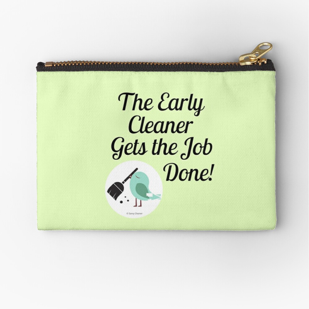 The Early Cleaner Gets The Job Done Bird Broom Humor Zipper Pouch