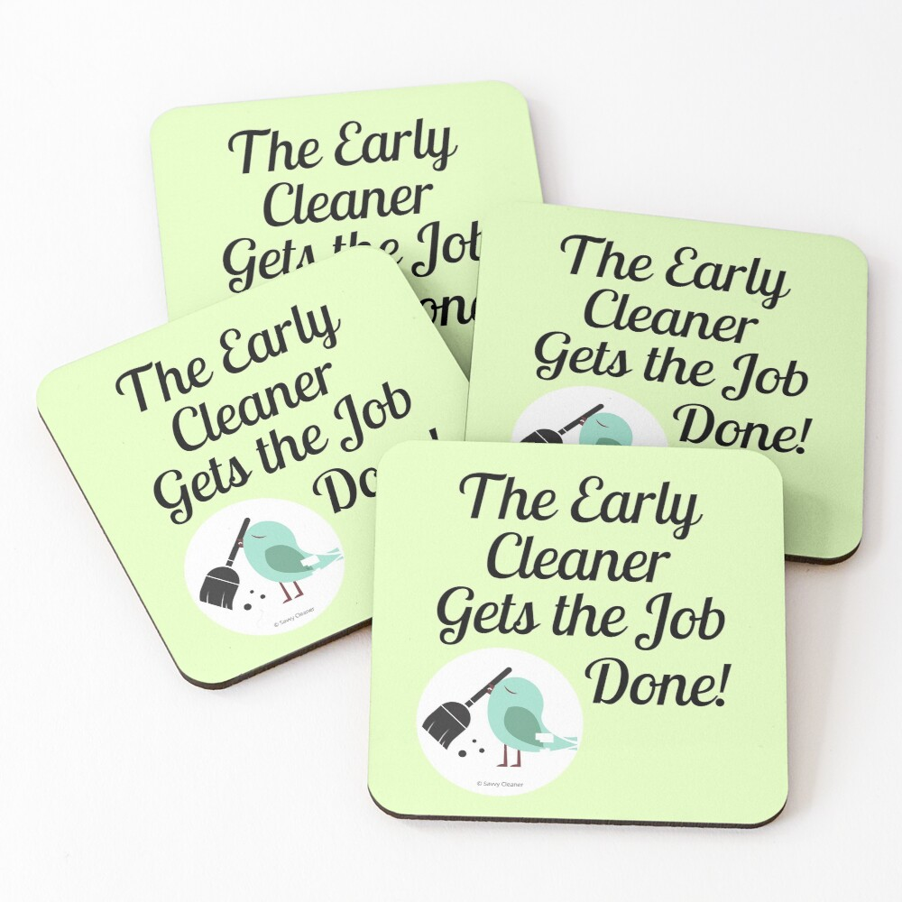 The Early Cleaner Gets The Job Done Bird Broom Humor Coasters (Set of 4)