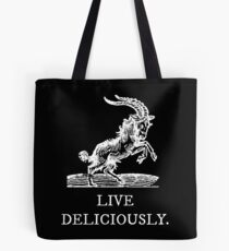 Live Deliciously Tote Bag