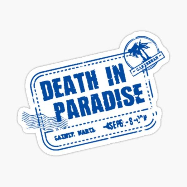 Death In Paradise Sticker