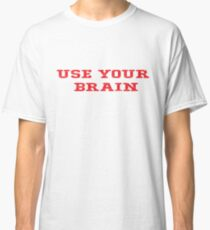 Geek Cool Red Motivational Saying Classic T-Shirt