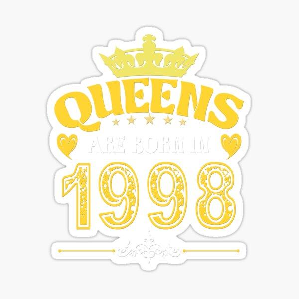 Queens Are Born In 1998 Sticker