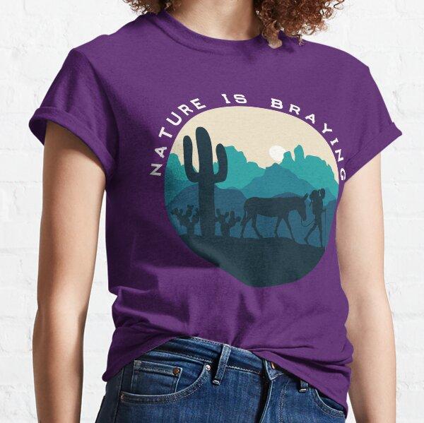 Nature is Braying (female) Classic T-Shirt