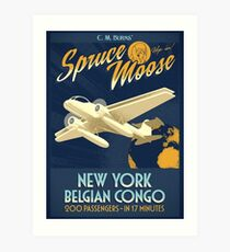 Fly the Spruce Moose Art Print
