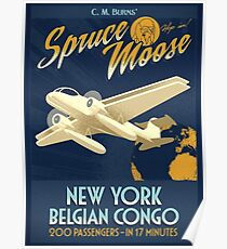 Fly the Spruce Moose Poster